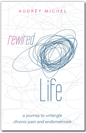 Rewired Life. by Audrey Michel