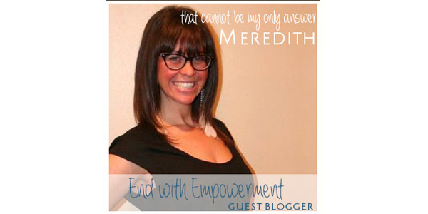 End with Empowerment | EndoSister Meredith Gersten