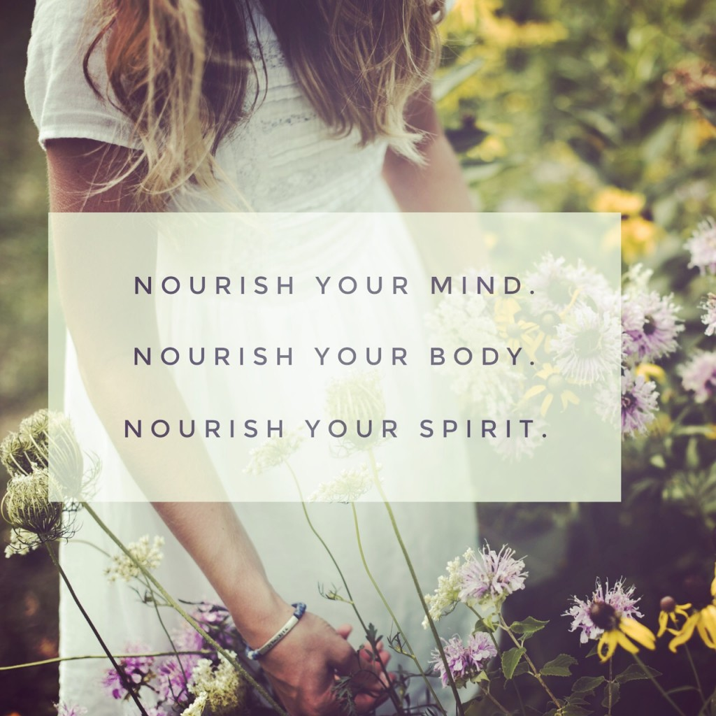 Nourish Your Mind, Body, and Spirit