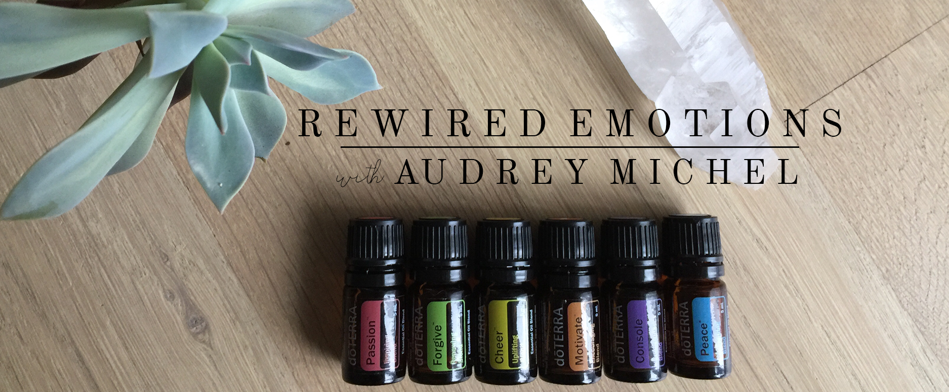 Rewire Your Emotions with Essential Oils. Audrey Michel of Rewired Life